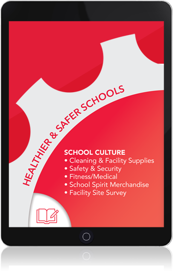 tablet: Healthier & Safer Schools. School culture: Cleaning & faculty supplies, safety & security, fitness/medical, school spirit merchandise, facility site survey